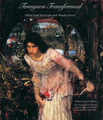 Tennyson Transformed by Jim Cheshire