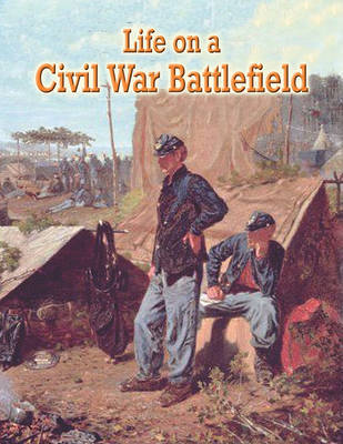Life on a Civil War Battlefield by J Matteson Claus image
