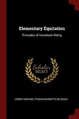 Elementary Equitation by Joseph Michael Thomas Barrett De Souza image