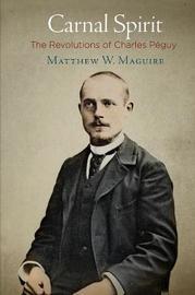 Carnal Spirit by Matthew W. Maguire