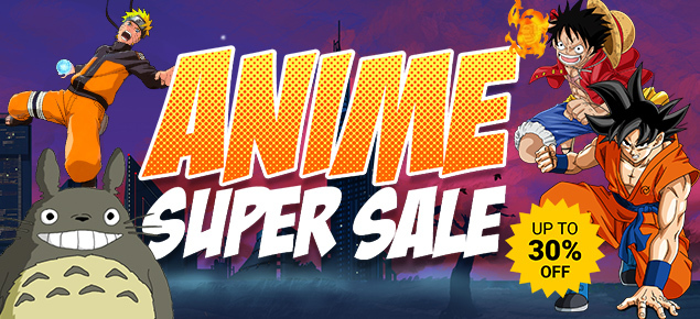 Anime Super Sale! Up to 30% off!