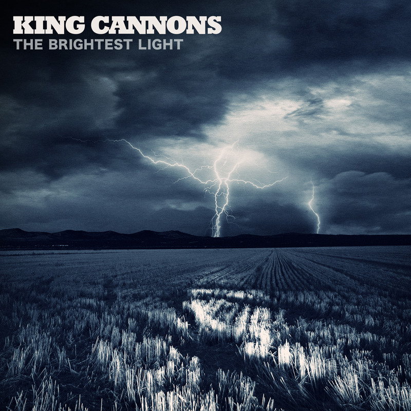 The Brightest Light [Deluxe Edition] by King Cannons image