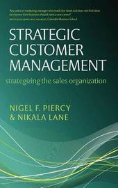 Strategic Customer Management by Nigel F Piercy