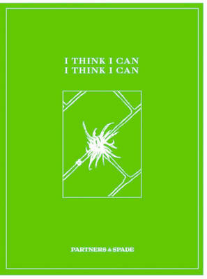 I Think I Can, I Think I Can by Partners and Spade image