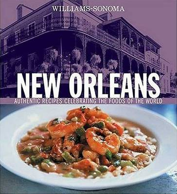 Williams Sonoma New Orleans by Williams -Sonoma