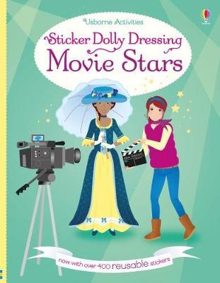 Sticker Dolly Dressing Movie Stars by Fiona Watt