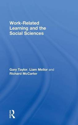 Work-Related Learning and the Social Sciences by Gary Taylor