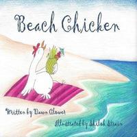 Beach Chicken by Dawn Clower image