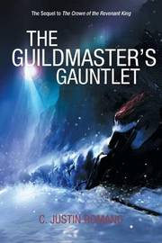 The Guildmaster's Gauntlet by C. Justin Romano image