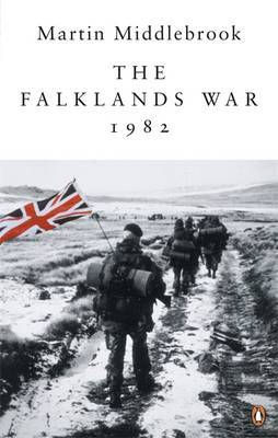 The Falklands War, 1982 by Martin Middlebrook