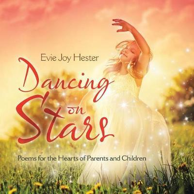 Dancing on Stars by Evie Joy Hester image