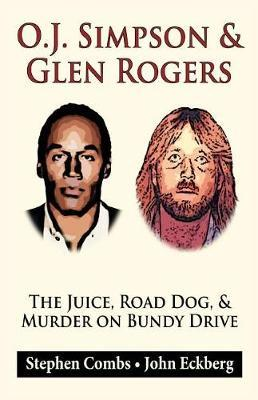 O.J. Simpson & Glen Rogers by Stephen Combs