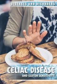 Celiac Disease and Gluten Sensitivity by Michelle Denton image