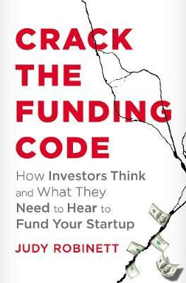 Crack The Funding Code by Judy Robinett image