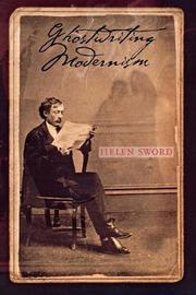 Ghostwriting Modernism by Helen Sword