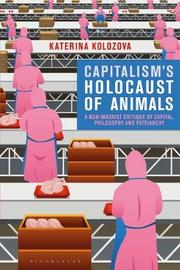 Capitalism's Holocaust of Animals by Katerina Kolozova