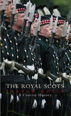 The Royal Scots by Trevor Royle image