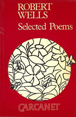Selected Poems by Robert Wells image