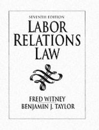 Labor Relations Law by Benjamin J. Taylor image