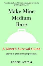 Make Mine Medium Rare by Robert Scarola image