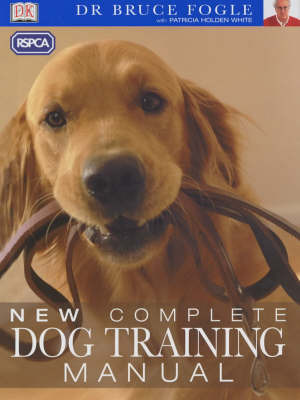 RSPCA New Complete Dog Training Manual by Bruce Fogle image