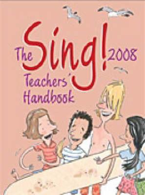 The Sing! 2008: Teacher's Handbook image