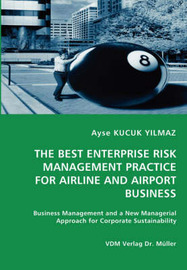 The Best Enterprise Risk Management Practice for Airline and Airport Business by Ayse Kucuk Yilmaz image
