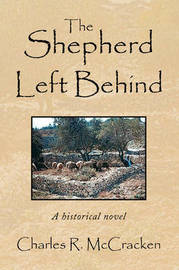 The Shepherd Left Behind by Charles R. McCracken image