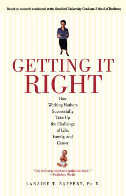 Getting It Right by Laraine T Zappert