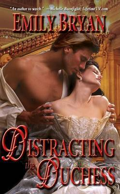 Distracting the Duchess by Emily Bryan