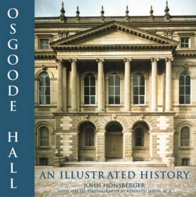 Osgoode Hall by John Honsberger
