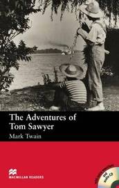 The Adventures of Tom Sawyer: Beginner by Mark Twain )
