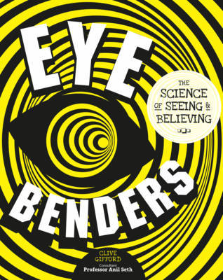 Eye Benders by Clive Gifford