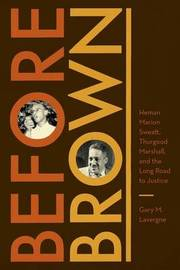 Before Brown by Gary M Lavergne