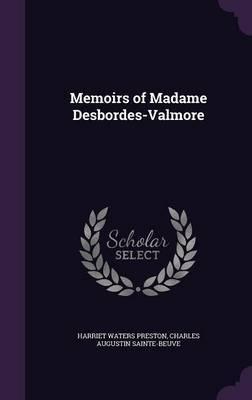 Memoirs of Madame Desbordes-Valmore by Harriet Waters Preston image