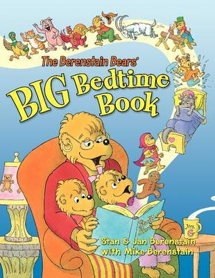 The Berenstain Bears' Big Bedtime Book by Stan Berenstain