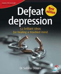Defeat Depression by Sabina Dosani image