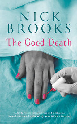 The Good Death by Nick Brooks image