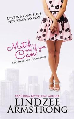 Match Me If You Can by Lindzee Armstrong image