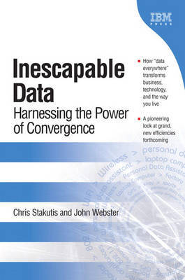 Inescapable Data: Harnessing Complete Connectivity by John Webster image