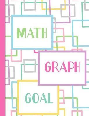 Math Graph Goal by Spunky Notebooks