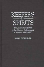 Keepers of the Spirits by John Guthrie