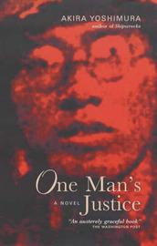 One Man's Justice by Akira Yoshimura image