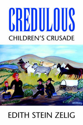 Credulous by Edith Stein Zelig