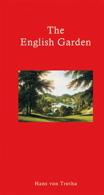 The English Garden by Hans Von Trotha