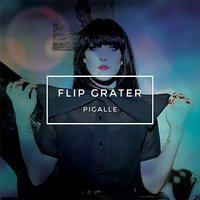 Pigalle by Flip Grater