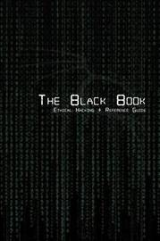 The Black Book Ethical Hacking + Reference Book by Brian G Coffey