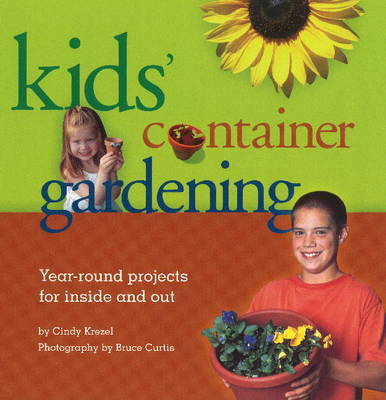 Kids' Container Gardening by Cindy Krezel image