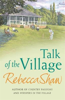 Talk Of The Village by Rebecca Shaw image