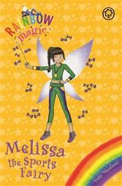 Rainbow Magic: Melissa the Sports Fairy by Daisy Meadows